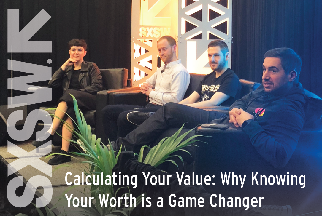 SXSW 2018 | Calculating Your Value – Why Knowing Your Worth is a Game Changer | Music Audience Exchange